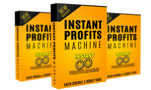 Instant Profits Machine Review – DON'T BUY THIS PRODUCT BEFORE YOU READ! : Brand-New, Untapped, 2-Step, Instant-Cash Grabbing Newbie Friendly Method $100+/Day From Zero