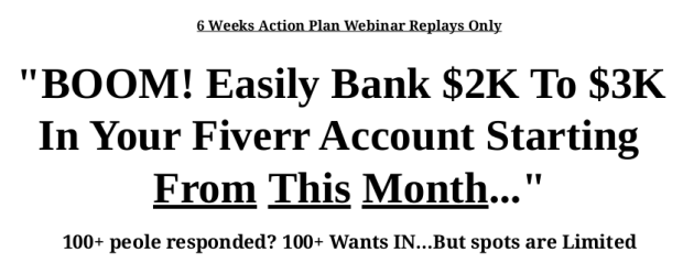 [DON'T BUY BEFORE YOU READ] 6 Weeks Action Plan - Bank $2K to $3K on Fiverr : A Real Surefire Way To Reach Excellent Goal!