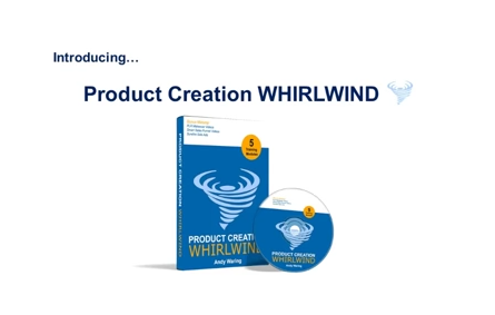 [DON'T MISS IT OUT] Product Creation Whirlwind Review – Discover Andi Waring's Very Own Simple Strategy That Will Enable You To Create Income Pulling, List Building Products In Less Than 4 Days And All From A Standing Start!