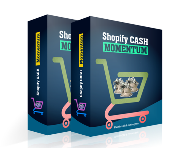 Flemin Goh and Liming Wu's Shopify CASH Momentum Review – DON'T TRY BEFORE YOU READ : A Proven Case Study And Step By Step Video Series That Presents A Simplified Way To Make Money With Ecom Without Having To Know Anything About It