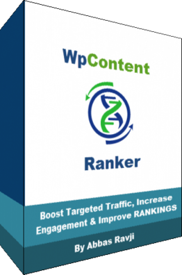 A[DON'T MISS THIS GOLDEN OPPORTUNITY!] WP Content Ranker By Abbas Ravji : A System That Allows You To See Exactly What Is Required To Rank In Google Before Setting Out To Target Your Keywords