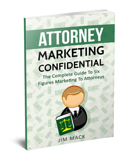 [DON'T BUY THIS PRODUCT BEFORE YOU READ] Jim Mack And Jack Hopman's Attorney Marketing Confidential Review : The Complete Guide To Six Figures Marketing To Attorneys
