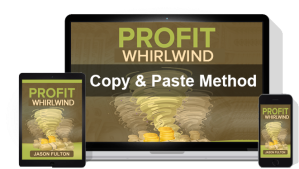 [DON'T WASTE YOUR TIME!] Profit Whirlwind By Jason Fulton Review : A Proven Brand New Online Method That Anyone, Even Newbies, Can Use To Start Making Money Online Right Away
